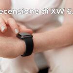 recensione di xw 6.0 smartwatch